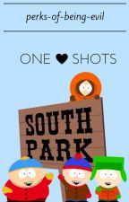 South Park One-Shots by Perks-of-being-evil