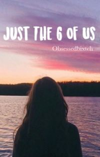 Just The 6 Of Us cover