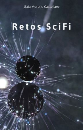 Retos Ciencia Ficción by GaiaMorenoCastellaro
