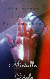 Una Mente, Distintos Pensamientos •Poemario• cover