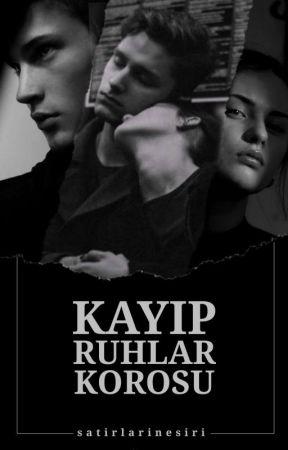 KAYIP RUHLAR KOROSU by satirlarinesiri
