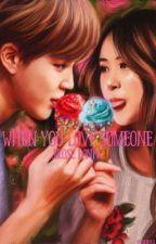 When You Love Someone ~ Jirose/Rosemin by KireinaEbi