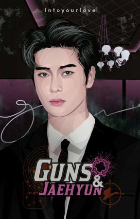 Guns & Jaehyun ✓ by intoyourlove