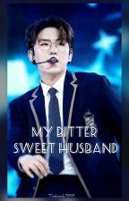 My Bitter Sweet Husband 》Yoo Kihyun by Taekook7959