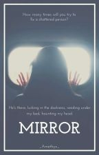 Mirror [Reverse AU] [Completed] by _Amethyx_