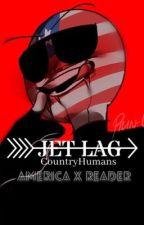 Jet Lag [[America x Reader]] by doodlemon