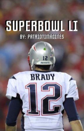 SuperBowl LI || Tom Brady by patriotimagines