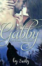 »·Gabby·«  by EmXoEmily