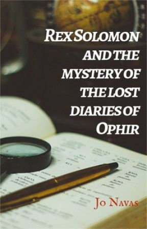 REX SOLOMON AND THE MYSTERY OF THE LOST DIARIES OF OPHIR by jonavas