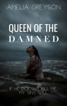 Queen of the Damned by AmeliaGreyson