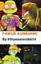 Faded Sunshine by Kittymasterofall14