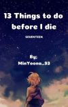 13 Things to do before I die cover
