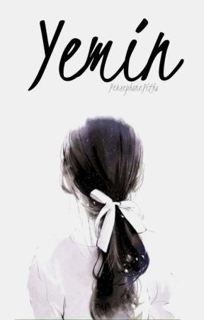 Yemin (Yeniden Yazılacak) by PersephonePitho