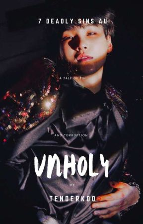 UNHOLY | 7 Deadly Sins  ✓ by tenderkoo