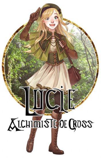 Lucie, Alchimiste de Cross