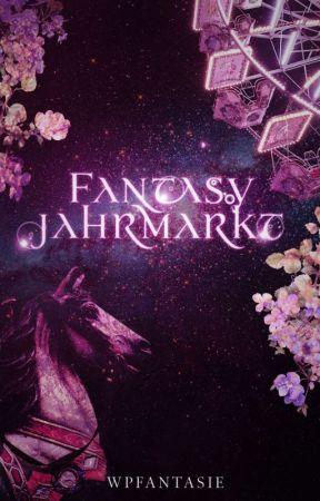 Fantasy-Jahrmarkt by WattpadFantasyDE