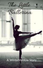 Little Ballerina (A WinterWidow Story) by anywayrenee