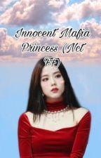 Innocent Mafia Princess (Nct FF) by iluvbts05