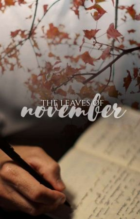 The Leaves of November   Complete✔ by Roozieh