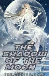 In The Shadow Of The Moon [COMPLETED] cover