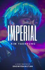 imperial || kim taehyung || royalty au by lovelyficss