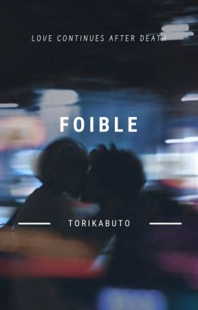 foible by torikabuto