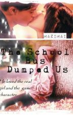 The School Bus Dumped Us (On Hold) by mazimai