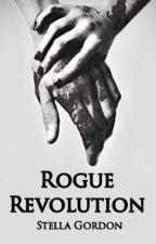 Rogue Revolution  by Stella_Gordon