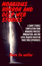 MORBIDUS' SHORT STORIES by MorbidusMorbidus