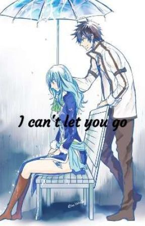 Gruvia ~ I can't let you go by lucy_dragneel8