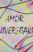 AMOR UNIVERSITARIO. by ALSAREAL