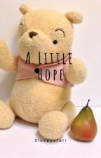 A Little Hope by sleepystarr