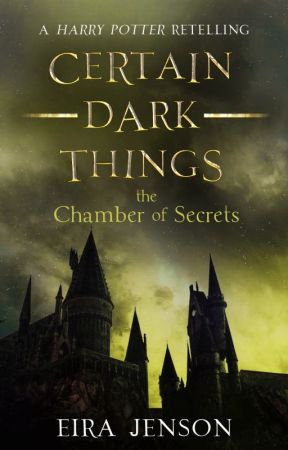 Certain Dark Things || Book Two by eirajenson