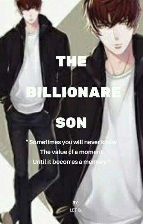 THE BILLIONARE SON  ( COMPLETED ) by munchyxxxmunch
