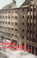 Shellhuset, 21. marts 1945 - den dag krigen kom til Danmark by Mogelbjerg