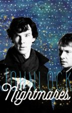 Nightmares - Johnlock by Fanfictomholland