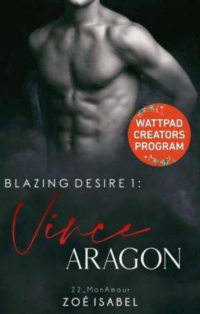 Blazing Desire 1: Vince Aragon by 22_MonAmour