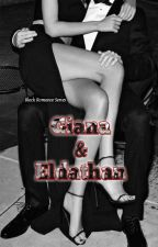 Black Romance Series (Giana X El Dathan) by byulpit__