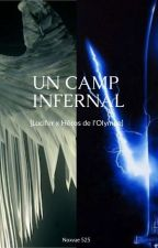 Un camp infernal [Lucifer x Héros de l'Olympe] by Noxvae525