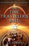 The Time Traveller's Ball (The Erik Midgard Case Files Volume 1) cover