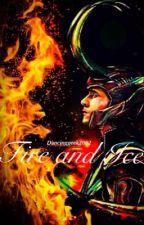 Fire and Ice // Loki x reader (Currently under construction) by KennedySilvaCosta