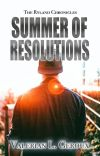 Summer of Resolutions (The Ryland Chronicles 3) cover