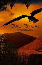 Das Ritual by xDarkMarkx