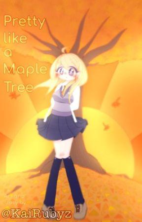 Pretty like a Maple tree -Saimatsu- by KaiRubyz