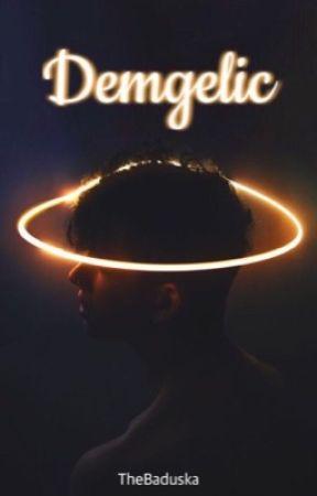 Demgelic - ON HIATUS by TheBaduska