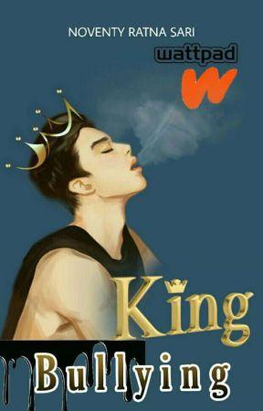 King Bullying [Pre-Order] by noventyratnasari