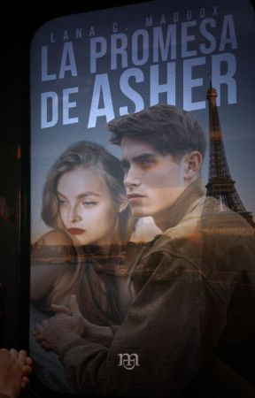 La promesa de Asher by LanaCMaddox