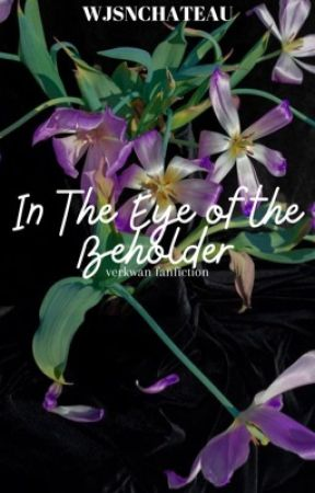 IN THE EYE OF THE BEHOLDER by wjsnchateau