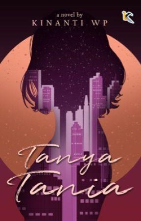 Tanya Tania [TERBIT] by KinantiWP