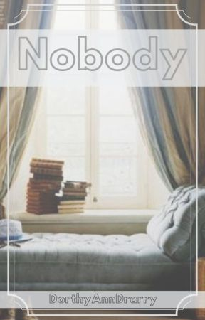 Nobody || Drarry by DorthyAnnDrarry